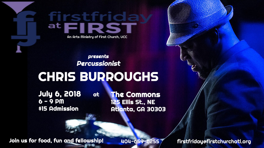 First Friday at First July 2018 Event Featuring Chris Burroughs