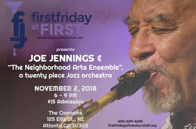 First Friday at First November 2018 Event Featuring Joe Jennings and The Neighborhood Arts Ensemble
