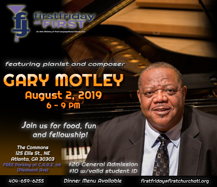First Friday at First August 2019 Edition Featuring Gary Motley