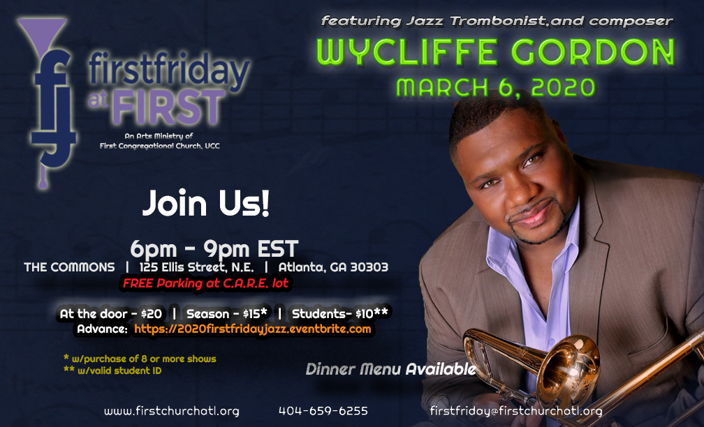 First Friday at First March 2020 Concert Featuring Wycliffe Gordon, March 6, 2020