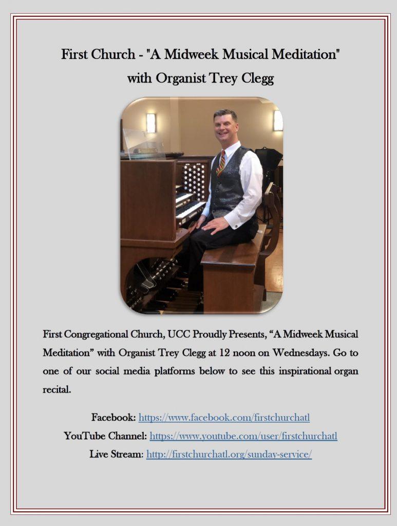 "First Church Presents – ""A Midweek Musical Meditation"" with Organist Trey Clegg"