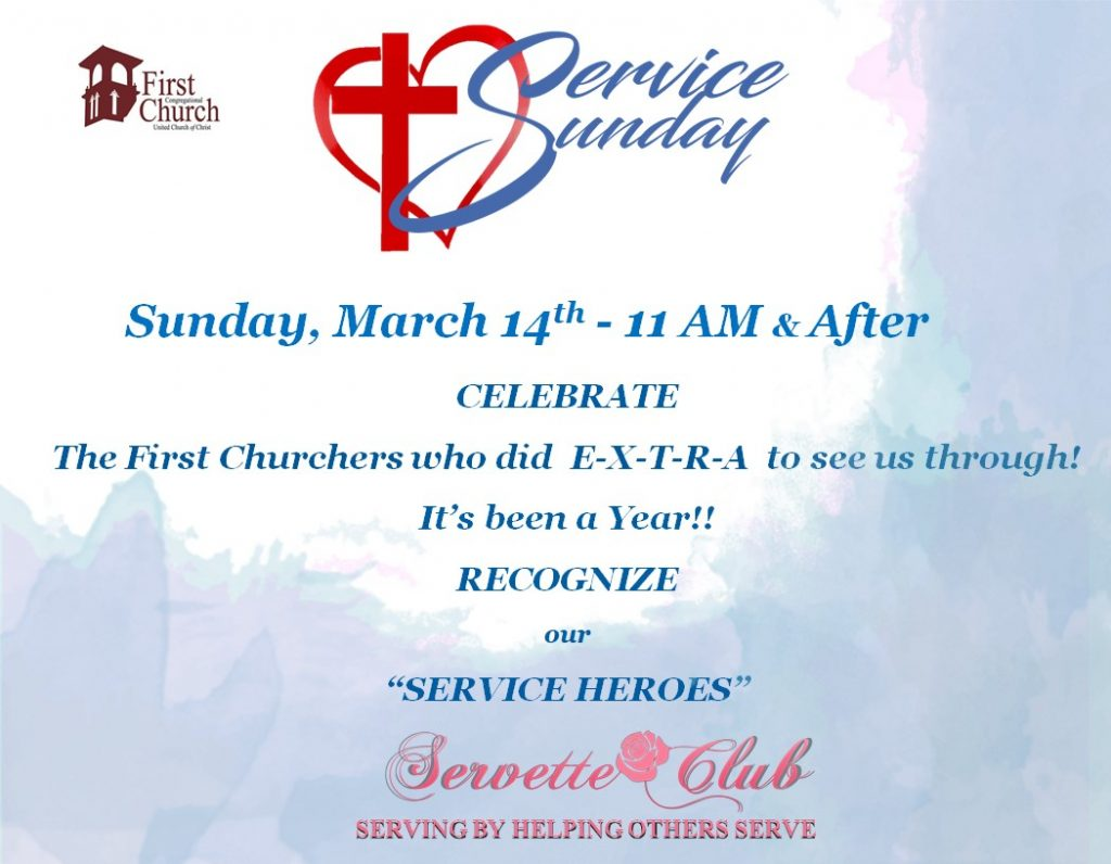 First Church Service Sunday March 14, 2021 at 11:00AM